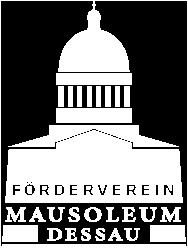 Förderverein Mausoleum e. V. Dessau